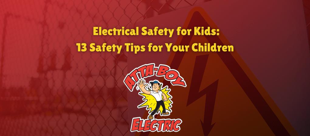 Electrical Safety for Kids header attaboy
